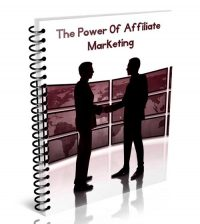 The Power Of Affiliate Marketing