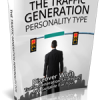 The Traffic Generation Personality Type