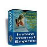 Instant Internet Empire